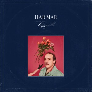 Image of Har Mar Superstar - Roseville