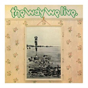 Image of Tractor / The Way We Live - A Candle For Judith (50th Anniversary Edition)