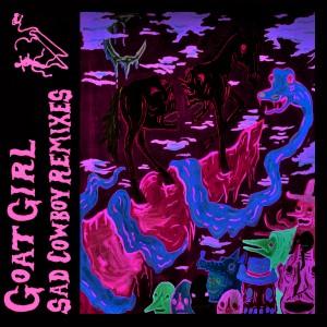 Image of Goat Girl - Sad Cowboy Remixes