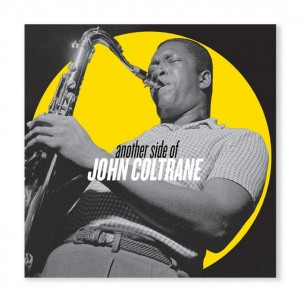 John Coltrane - Another Side Of John Coltrane