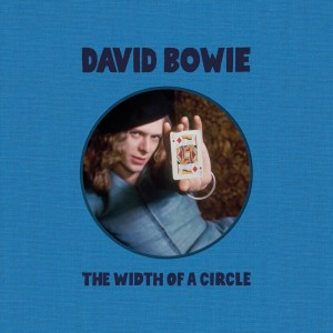Image of David Bowie - The Width Of A Circle