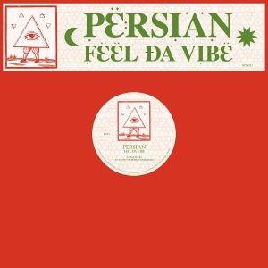 Persian - Feel Da Vibe (feat Brother Nebula & Alphonse Remix)