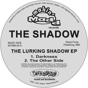The Shadow (aka Lou Robinson Of SCAN7) - The Lurking Shadow EP