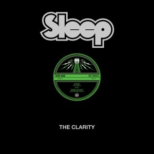 Sleep - The Clarity - 2021 Repress