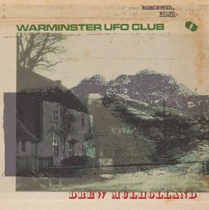 Drew Mulholland & Adrian Utley - Warminster UFO Club