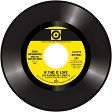 Image of Geno Washington / Stuart Smith - The Drifter / If This Is Love (I'd Rather Be Lonely)