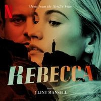Image of Clint Mansell - Rebecca (Music From The Netflix Film)