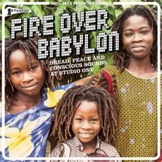 Image of Various Artists - Soul Jazz Records Presents - Fire Over Babylon: Dread, Peace And Conscious Sounds At Studio One