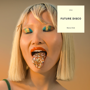 Image of Various Artists - Future Disco Dance Club