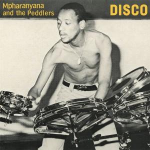 Mpharanyana & The Peddlers - Disco