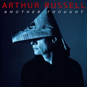 Arthur Russell - Another Thought - 2021 Reissue
