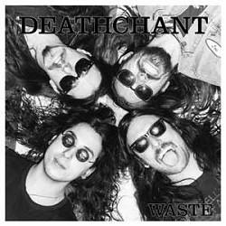 Image of Deathchant - Waste