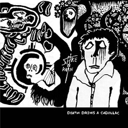 Image of Spike In Vain - Death Drives A Cadillac