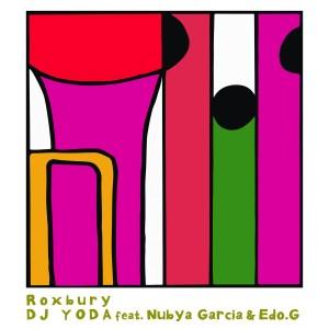 Image of DJ Yoda Feat Nubya Garcia And Edo. G - Roxbury
