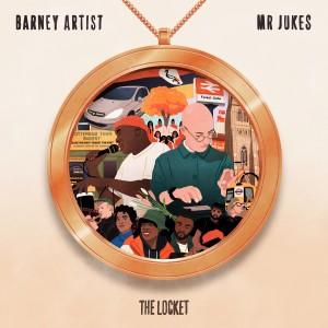 Image of Mr Jukes & Barney Artist - The Locket