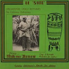 Orchestre Poly-Rythmo De Cotonou Dahomey - Le Sato