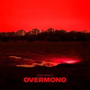 Various Artists - Fabric Presents Overmono