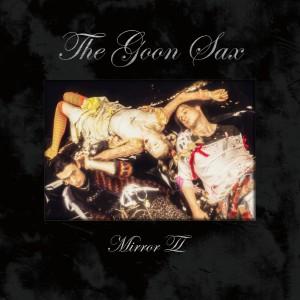 Image of The Goon Sax - Mirror II