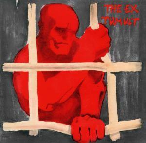Image of The Ex - Tumult