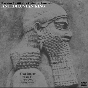 Darkim Be Allah X Endemic Emerald - Antediluvian King