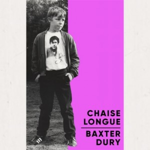 Image of Baxter Dury - Chaise Longue