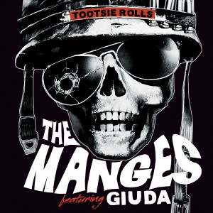The Manges Ft Giuda - Tootsie Rolls C/w Tootsie Rolls (Part II)