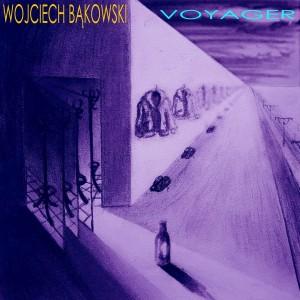 Wojciech Bąkowski - Voyager