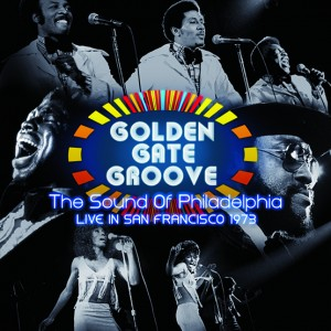 Various Artists - Golden Gate Groove: The Sound Of Philadelphia In San Francisco (RSD21 EDITION)