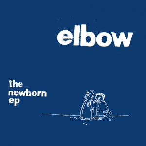 Elbow - The Newborn EP (RSD21 EDITION)