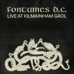Fontaines D.C. - Live At Kilmainham Gaol (RSD21 EDITION)