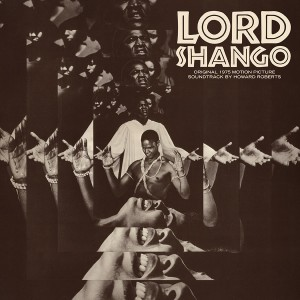 Image of Howard Roberts - Lord Shango (Original 1975 Motion Picture Soundtrack) (RSD21 EDITION)