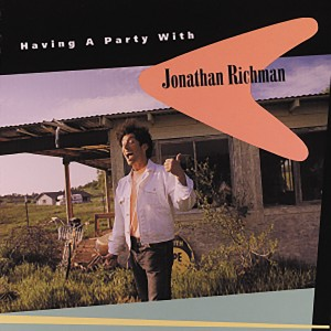Image of Jonathan Richman - Having A Party With Jonathan Richman (RSD21 EDITION)