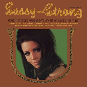 Image of Various Artists - Sassy & Strong: Forgotten Sides From Nashville's Finest Ladies (1967-1973) (RSD21 EDITION)