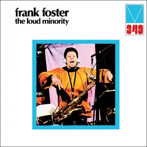 Image of Frank Foster - The Loud Minority (RSD21 EDITION)
