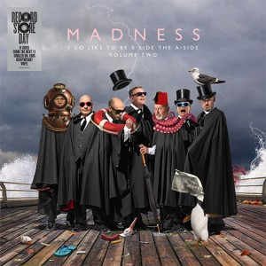 Image of Madness - I Do Like To Be B-Side The A-Side Vol 2 (RSD21 EDITION)