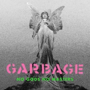 Image of Garbage - No Gods No Masters (RSD21 EDITION)