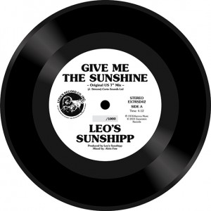 Image of Leo's Sunshipp - Give Me The Sunshine (RSD21 EDITION)