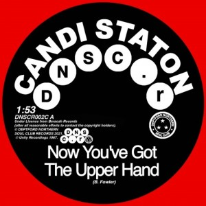 Image of Candi Staton / Chappells - Now You've Got The Upper Hand / You're Acting Kind Of Strange  (RSD21 EDITION)