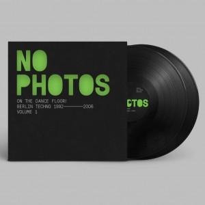 Image of Various Artists - No Photos On The Dancefloor! - Berlin Techno 1992-2006 : Volume One