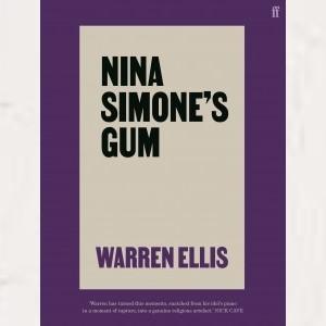 Image of Warren Ellis - Nina Simone's Gum