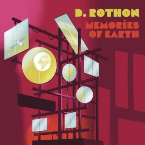 Image of D. Rothon - Memories Of Earth
