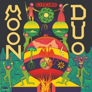 Moon Duo - Circles - 2021 Reissue