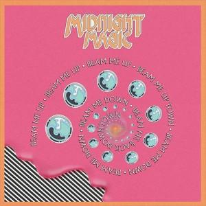 Midnight Magic - Beam Me Up Remixed