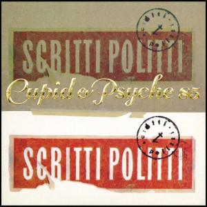 Scritti Politti - Cupid & Psyche 85 - Reissue