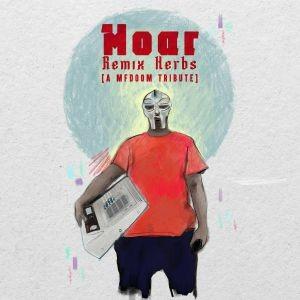 Moar - Remix Herbs (An MF Doom Tribute)