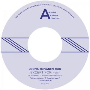 Image of Joona Toivanen Trio - Except For / Keyboard Study No. 2