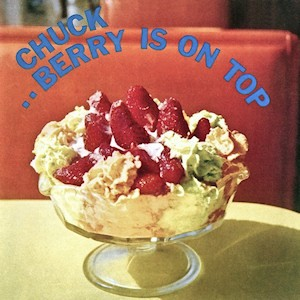 Image of Chuck Berry - Berry Is On Top