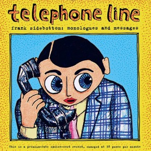 Image of Frank Sidebottom - Telephone Line: Monologues And Messages