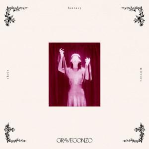 Gravegonzo - Their Fantasy Mirrors
