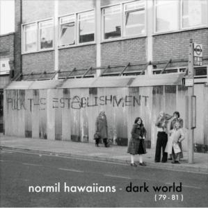 Image of Normil Hawaiians - Dark World